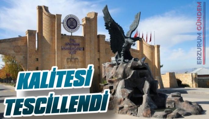 Atatürk Üniversitesi'nin Kalitesi Tescillendi