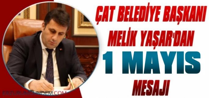 Başkan Yaşar'dan 1 Mayıs Mesajı
