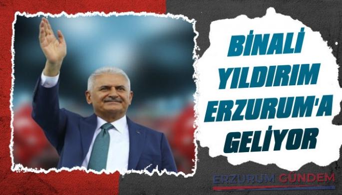 Binali Yıldırım Erzurum'a Geliyor!