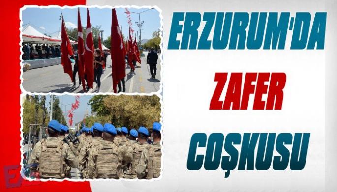 Erzurum'da 30 Ağustos Zaferi Kutlaması