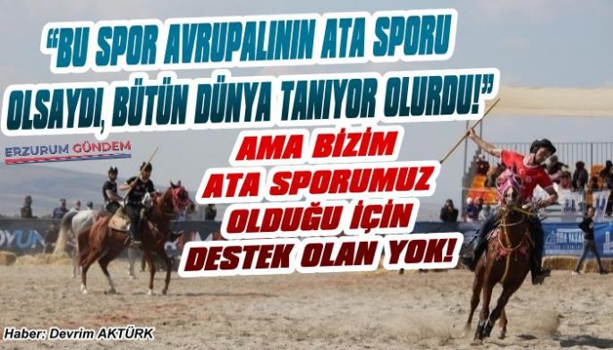 Erzurum'da Atlı Ciritte Destek Olan Yok!
