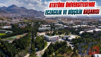 Atatürk Üniversites'nde Eczacılık ve Dişçilik Başarısı