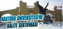 Atatürk Üniversitesine Kalite Sertifikası