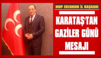 Başkan Karataş'tan Gaziler Günü Mesajı