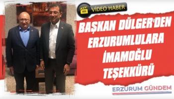 CHP Erzurum İl Başkanı Dülger'den İmamoğlu Teşekkürü