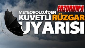 Erzurum'a Kuvvetli Fırtına Uyarısı