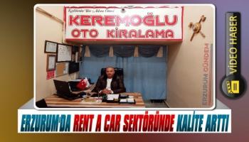 Erzurum'da Rent a Car Sektöründe Kalite Arttı