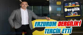 Erzurum Dergilik'i Tercih Etti