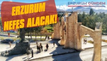 Erzurum Nefes Alacak!