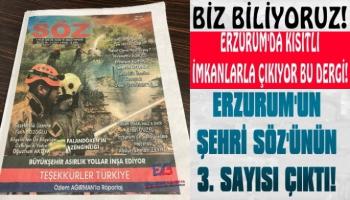 Erzurum'un Şehri Söz'ünün 3. Sayısı Çıktı