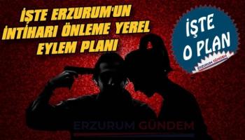 İşte Erzurum'unİntiharı Önleme Yerel Eylem Planı