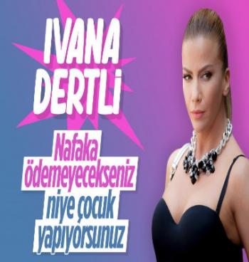 Ivana Sert'ten Nafaka Çıkışı