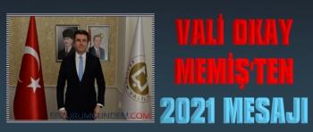 Vali Memiş'ten 2021 Yılı Mesajı