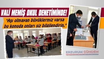Vali Memiş'ten Okullara Denetim